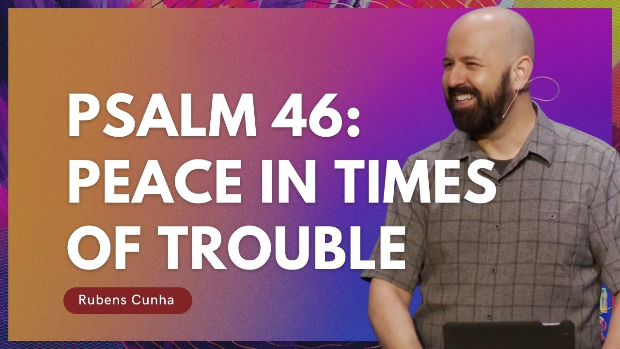 Psalm 46 Peace in times of trouble